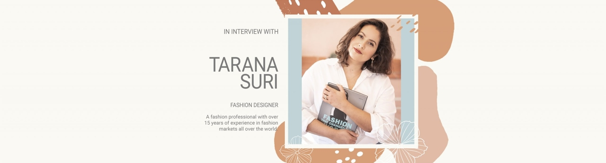 In Interview with Tarana Suri – Fashion Expert